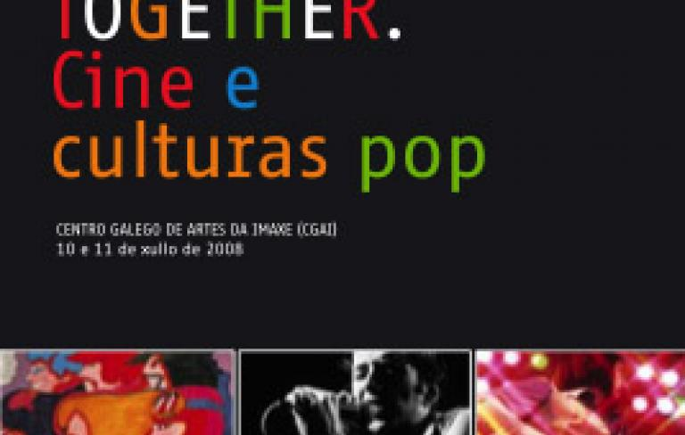Happy Together. Cine y culturas pop  10 y 11 julio de 2008
